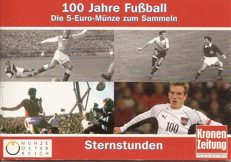 5 Euro österreich 2004 100 Jahre Fußball Gedenkmünze Notaphila